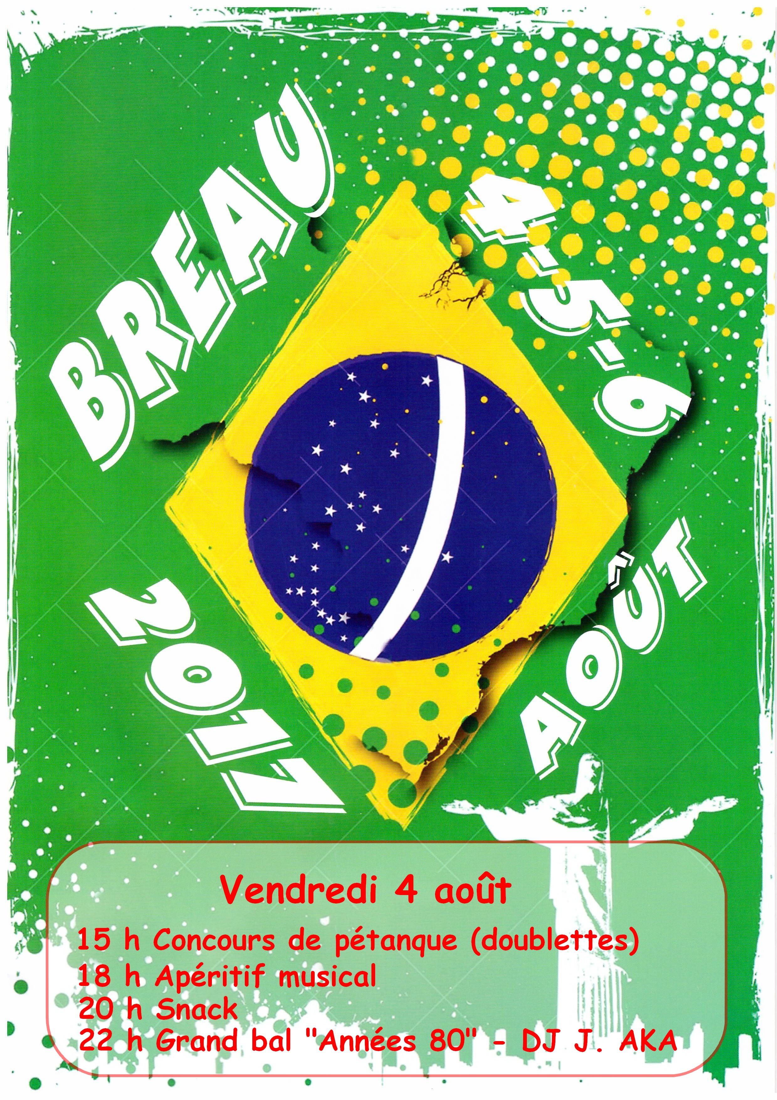"La fête : ""BREAU DE JANEIRO"""